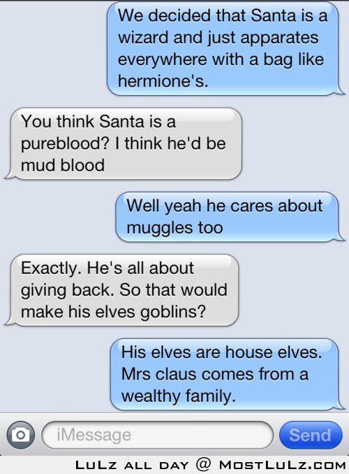 Santa is a wizard LuLz