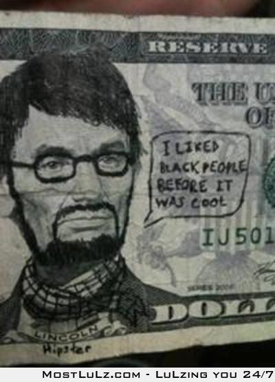 Hipster Abe LuLz