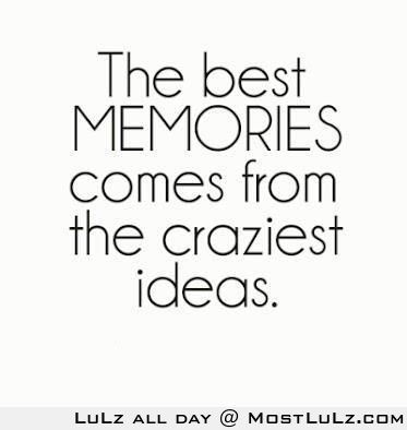Crazy memories are awesome LuLz