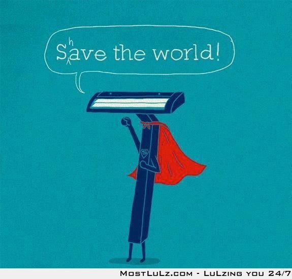 Save the world, shave your bush LuLz