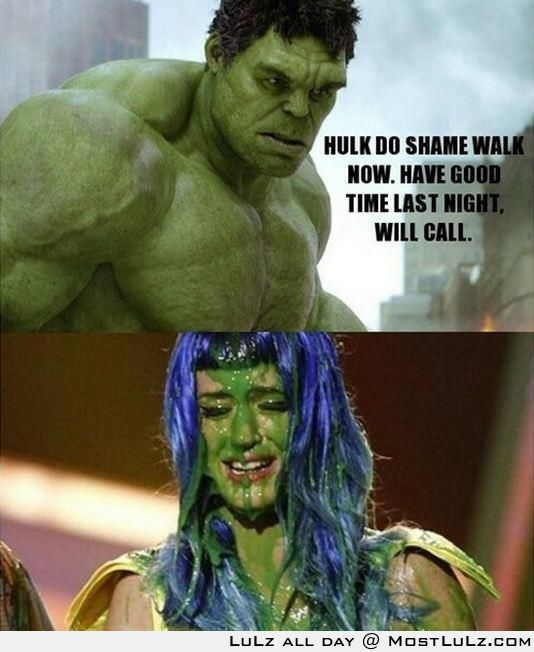 Morning after some hulk love LuLz