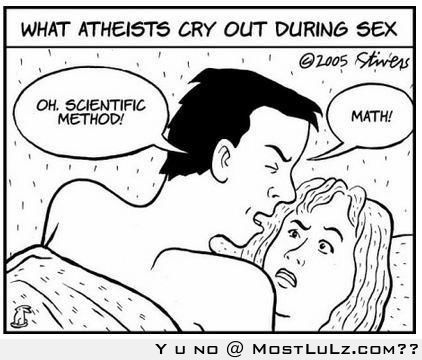 What atheists say in bed LuLz