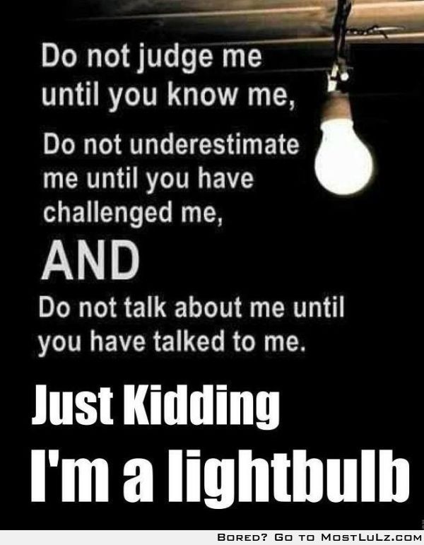 i'm a Lightbulb LuLz