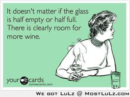 Always room for more wine! LuLz
