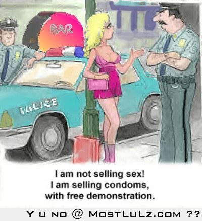 I'm not selling sex...LuLz