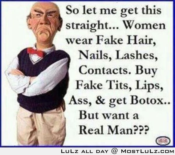 Want a real man?? LuLz