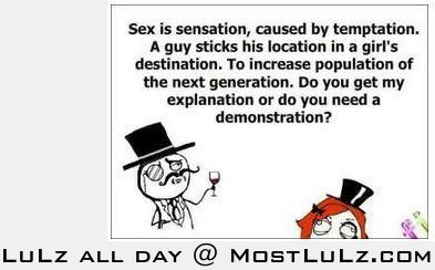 Sex is a sensation caused by LuLz