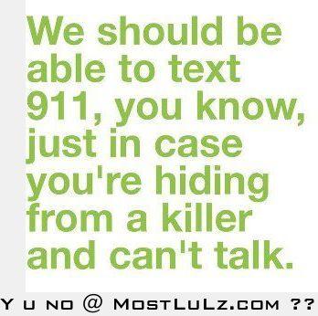 texting 911...LuLz