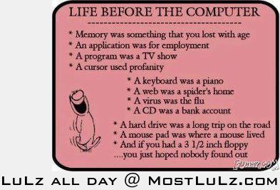 Life before the computer LuLz