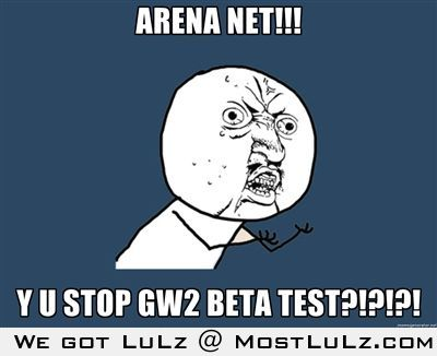 Y u stop beta?!?! LuLz