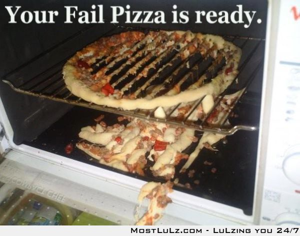 haha Fail pizza LuLz
