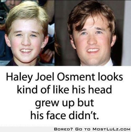 his face didn't grow wow LuLz
