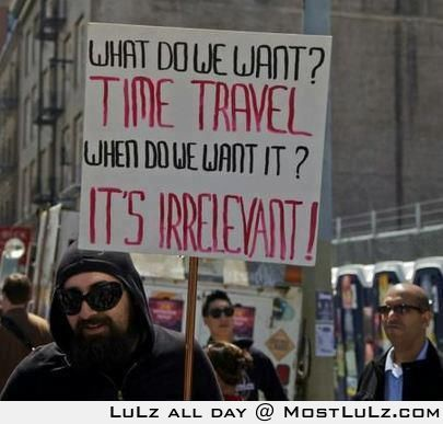 Time Travel LuLz