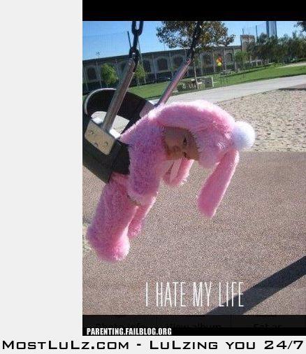 Hate My Life ... LuLz