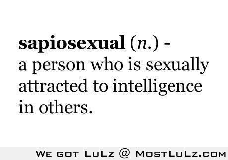 Are your Sapiosexual LuLz
