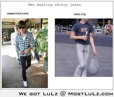 Men in skinny jeans LuLz