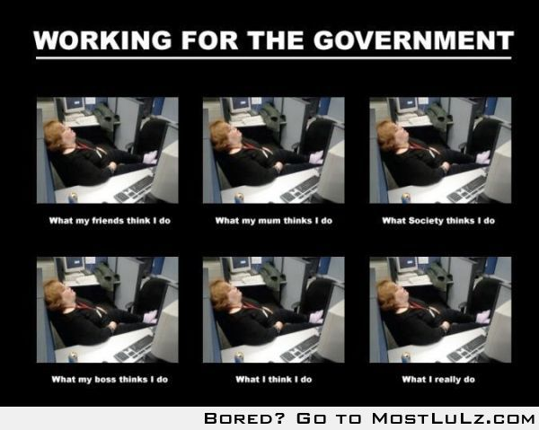 Working for the government LuLz