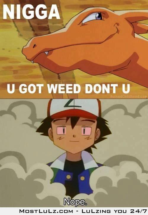 you got weed LuLz