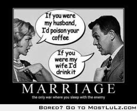 Marriage, this is supposed to be good LuLz