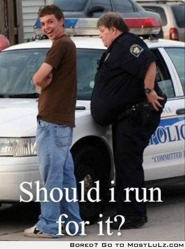 Should I Run?